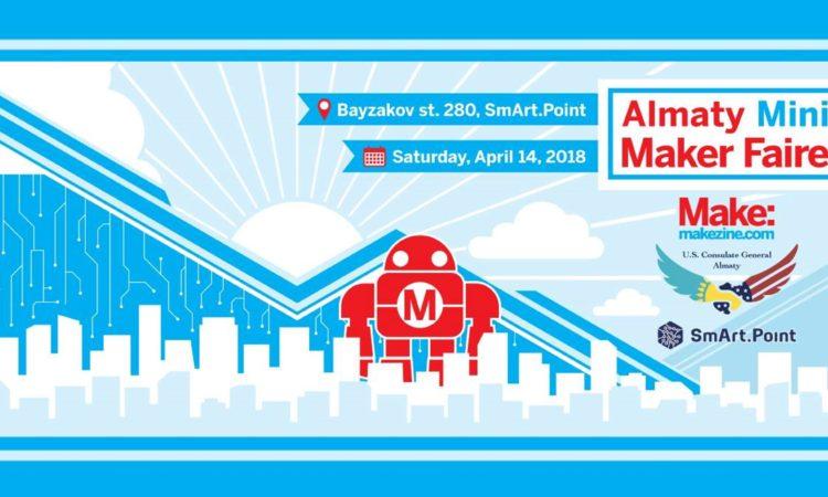 Almaty Mini Maker Faire 2018